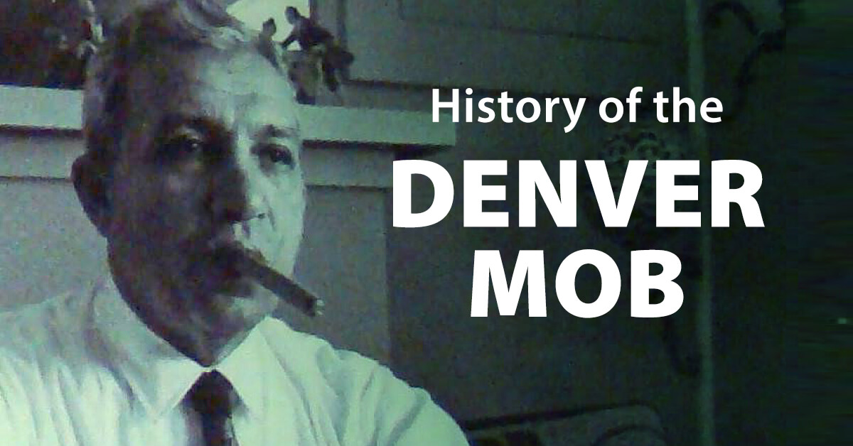 History of the Denver mob banner